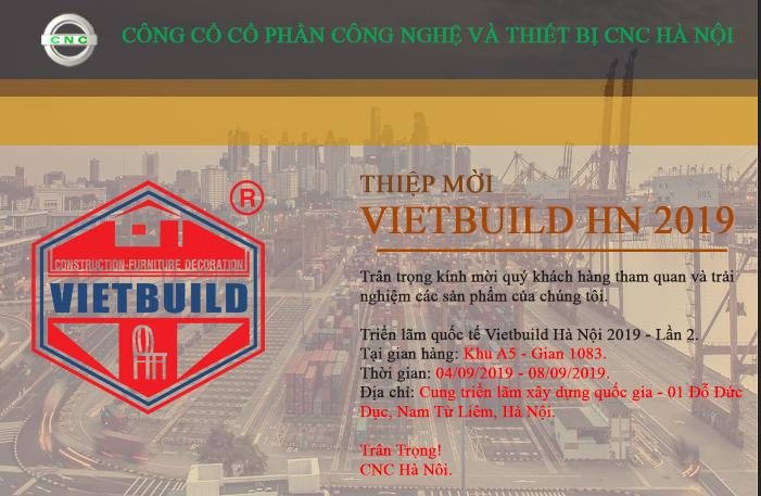 THƯ MỜI THAM DỰ TRIỂN LÃM QUỐC TẾ VIETBUILD HÀ NỘI 2019 - LẦN 2 04/09/2019-08/09/2019