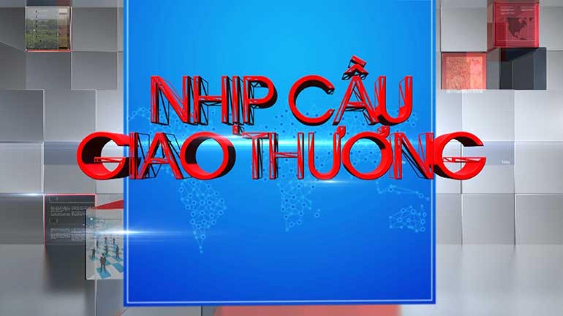 CNC-HN LÊN SÓNG NHỊP CẦU GIAO THƯƠNG VTC10 NGÀY 16/06/2018